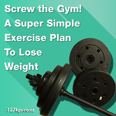 screw the gym a simple exercise plan to lose weight